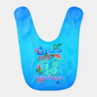 Life Is Better In Flip Flops Bib