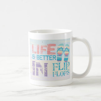 life is Better in FLip Flops Coffee Mug