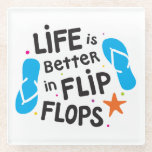 "Life is Better in Flip Flops Glass Coaster<br><div class=""desc"">Life is Better in Flip Flops! This Coaster is Fun and Bright and Perfect for the Flip Flop or Beach Lover! Hand Drawn from Inside My Shell</div>"