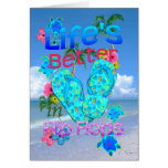 Life Is Better In Flip Flops Greeting Cards