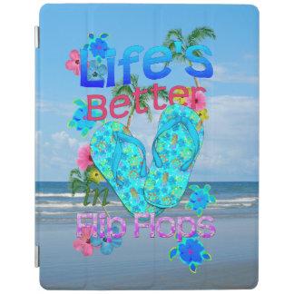 Life Is Better In Flip Flops iPad Cover