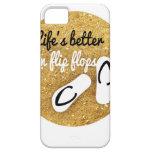 life is better in flip flops iPhone 5 cases