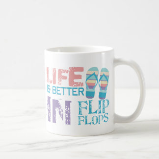 Life is Better in Flip Flops Classic White Coffee Mug