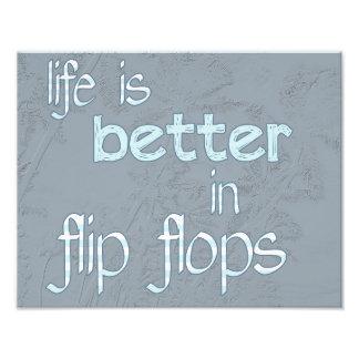 Life is Better in Flip Flops Photo Print