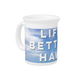 Life Is Better In Hawaii Drink Pitcher