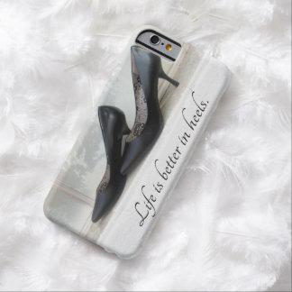 Life Is Better In Heels Iphone case