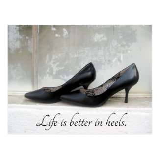 Life Is Better In Heels Post Card