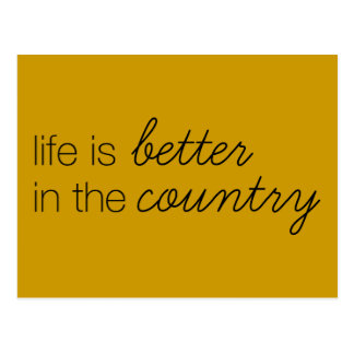LIFE IS BETTER IN THE COUNTRY COMMENTS SAYINGS ABO POSTCARD