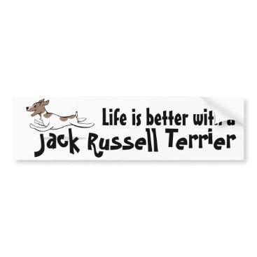 EnzoTheDog Life is better JRT bumper sticker