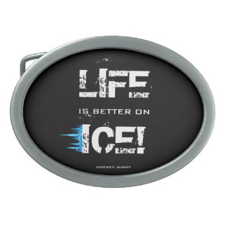 LIFE IS BETTER ON ICE! BELT BUCKLE