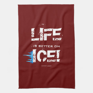 LIFE IS BETTER ON ICE! HAND TOWEL