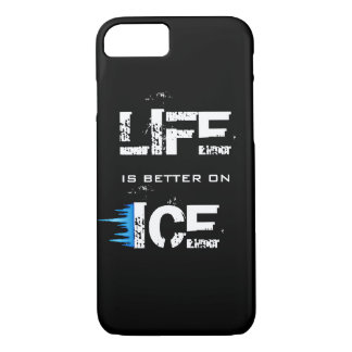 LIFE IS BETTER ON ICE iPhone 7 CASE