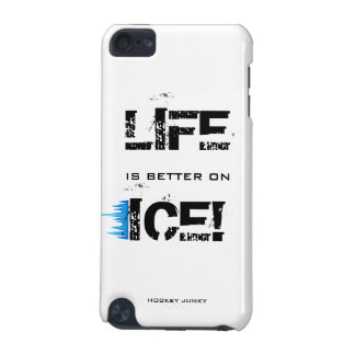 LIFE IS BETTER ON ICE iPod TOUCH (5TH GENERATION) COVERS