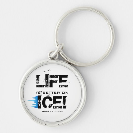 LIFE IS BETTER ON ICE! KEYCHAIN