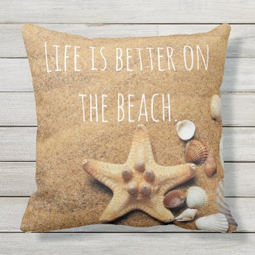 Beach Themed Life is Better On the beach Fun Nautical inspired Throw Pillow