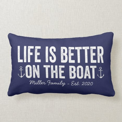Life is Better On the Boat Name Pillow | Navy