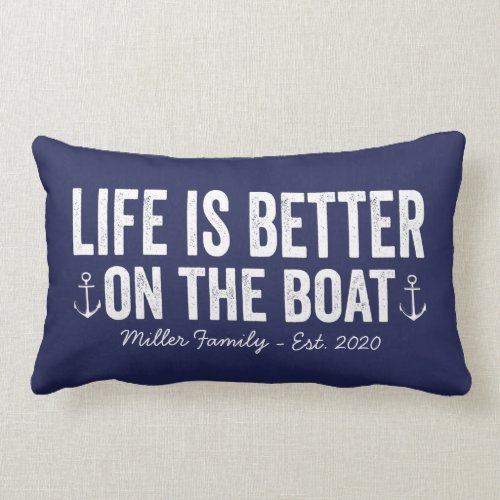 Life is Better On the Boat Name Pillow   Navy