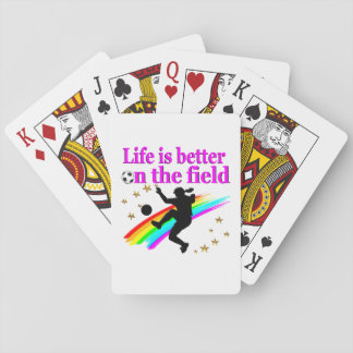 LIFE IS BETTER ON THE SOCCER FIELD PLAYING CARDS