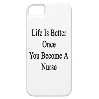 Life Is Better Once You Become A Nurse iPhone 5 Case