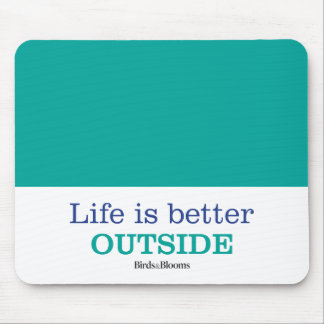 Life is Better Outside Mouse Pad