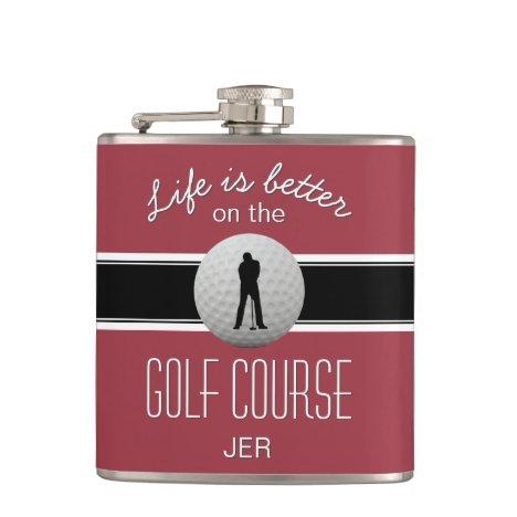 Life is Better Quote Golfing Monogram Crimson Red Flask