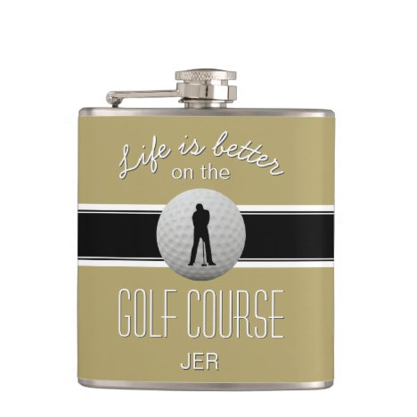 Life is Better Quote Golfing Monogram Gold Black Flask