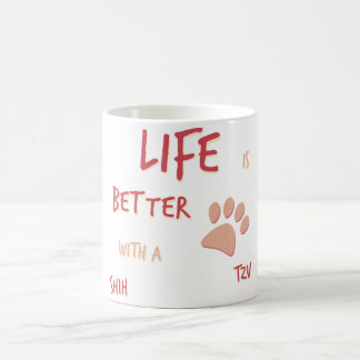 Life is Better Shih Tzu Coffee Mug