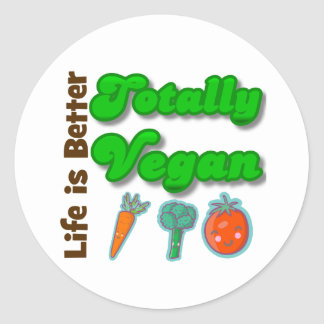 Life is Better Totally Vegan Round Stickers