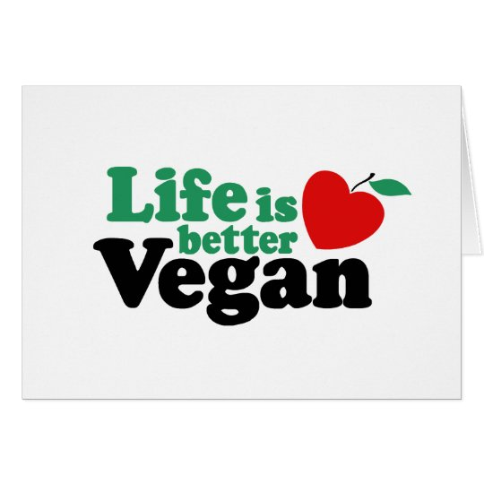 Life Is Better Vegan Card