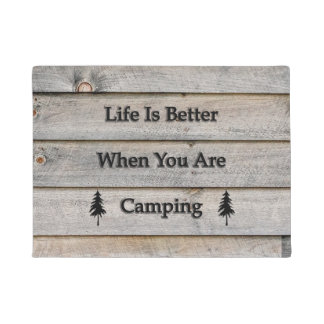 Life is better when you are camping doormat