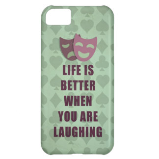 Life is better when you are laughing quote iPhone 5C cover