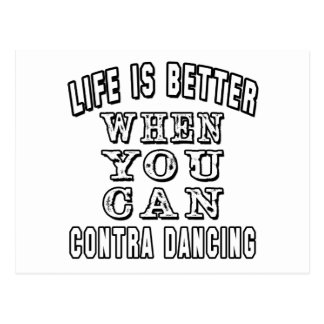 Life is better when you can Contra Dancing Postcard