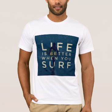 Beach Themed LIFE IS BETTER WHEN YOU SURF - Marine Blue T-Shirt