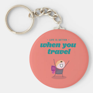 Life is better when you travel keychain
