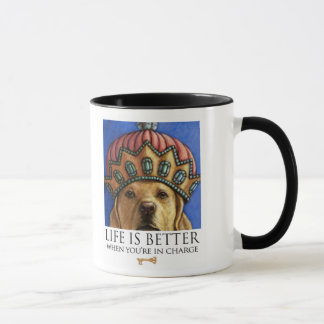Life Is Better When You're In Charge - Lab Queen Mug
