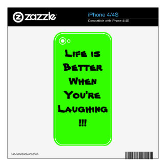 Life is Better When You're  Laughing!!! iPhone 4S Skin