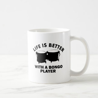 Life is better with a alto bongo coffee mug