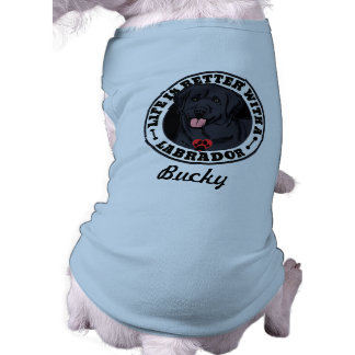 Life Is Better With A Black Lab Personalized T-Shirt