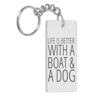 Life is Better With a Boat & a Dog Keychain