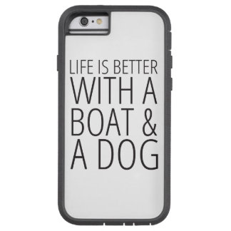 Life is Better With a Boat and Dog Phone Case