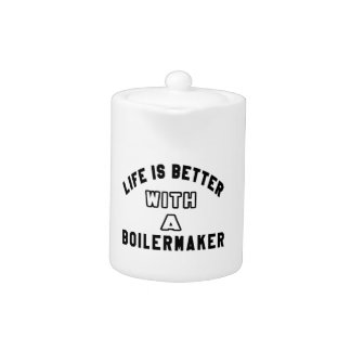 Life Is Better With A Boilermaker.