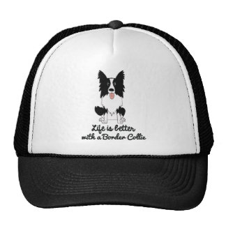 Life is better with a border collie trucker hat