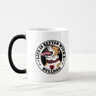 Life Is Better With A Bulldog Dog Breed Magic Mug