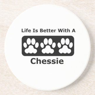 Life Is Better With A Chessie Drink Coaster