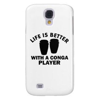 Life is better with a conga samsung galaxy s4 cover