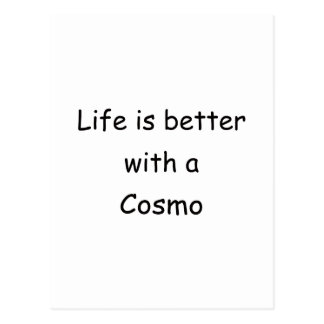 Life Is Better With A Cosmo Postcard