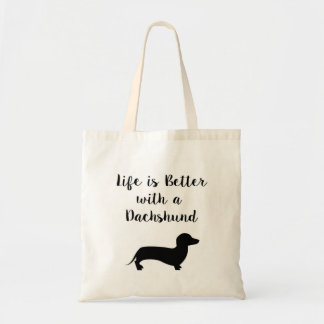 Life is Better with a Dachshund Tote Bag