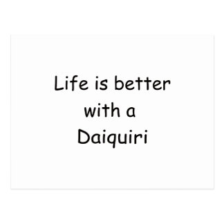 Life Is Better With A Daiquiri Postcard