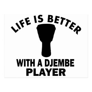 Life is better with a djembe postcard