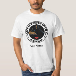 Life Is Better With A Doberman Personalized Tee Shirt